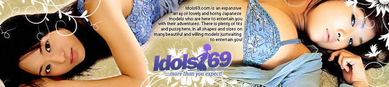 enter Idols 69 members area here